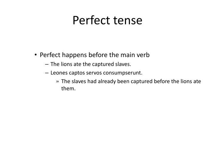 Perfect tense