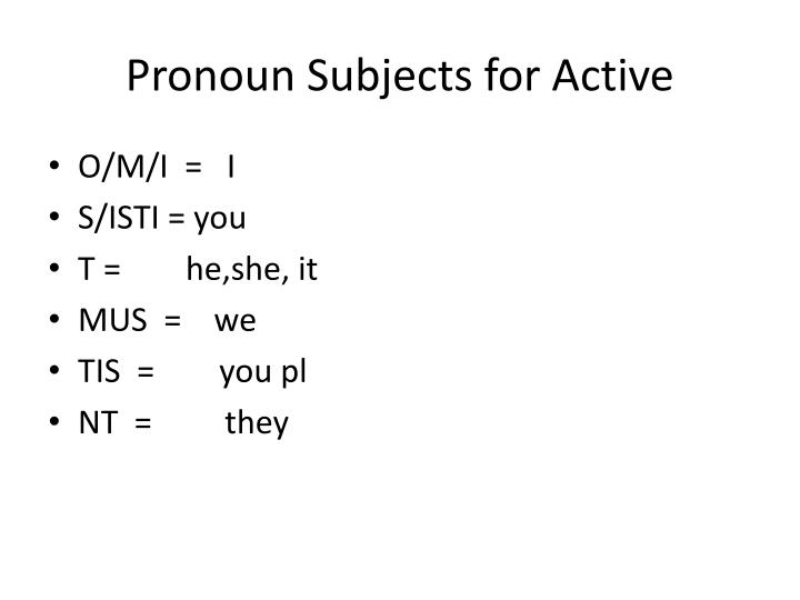Pronoun Subjects for Active