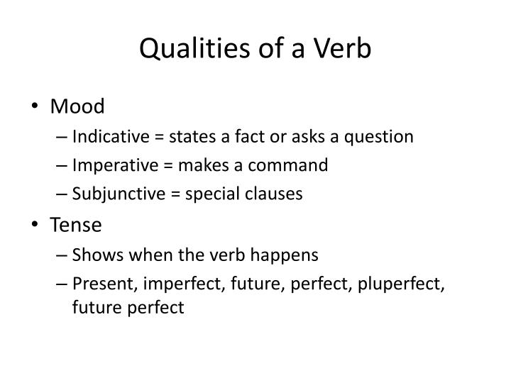 Qualities of a Verb