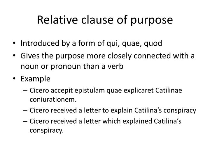 Relative clause of purpose
