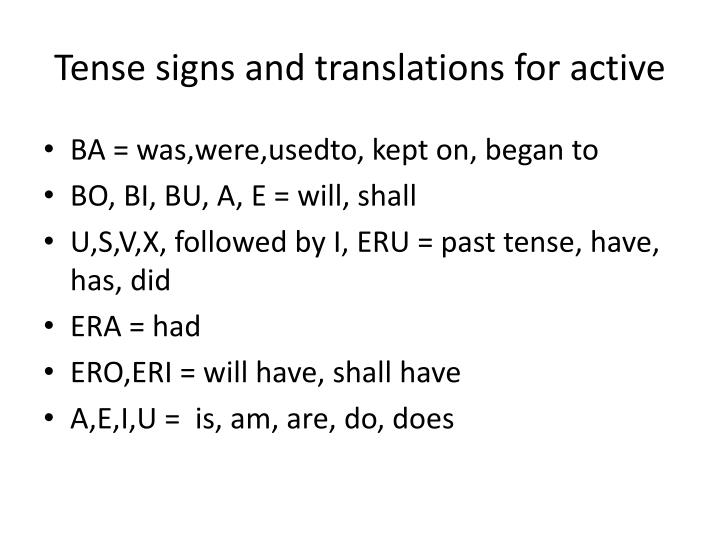 Tense signs and translations for active