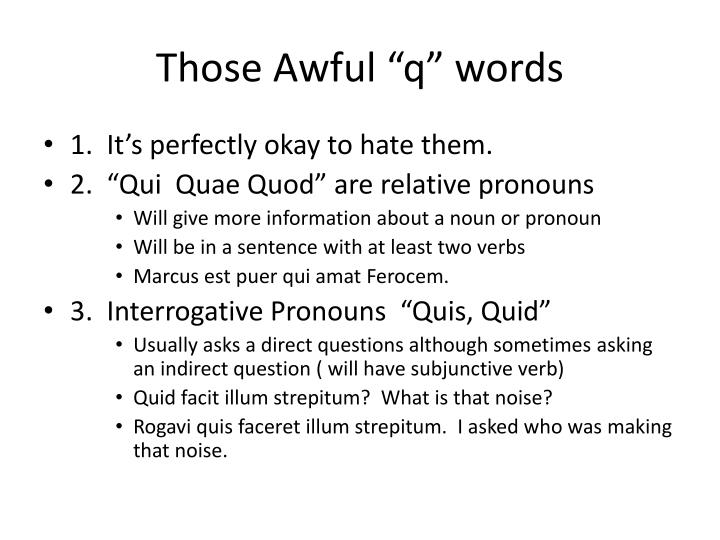 "Those Awful ""q"" words"