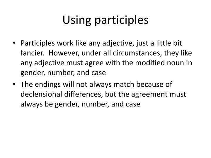 Using participles