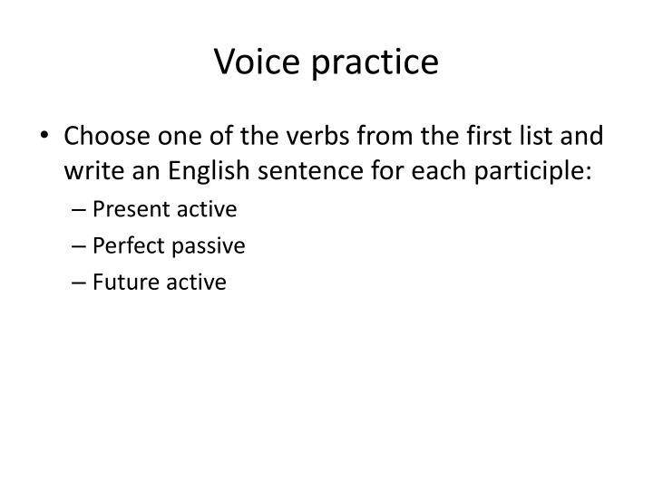 Voice practice