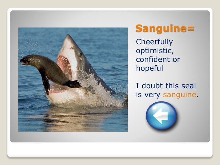 Sanguine=