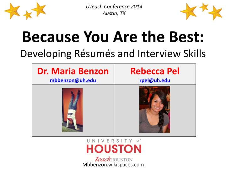 Because you are the best developing r sum s and interview skills