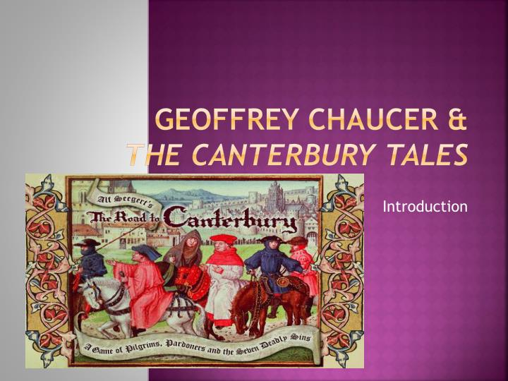 geoffry chaucers most attractive characters Information on geoffrey chaucer  one of the most bawdy, entertaining and  popular stories from the canterbury tales introducing little black classics: 80.