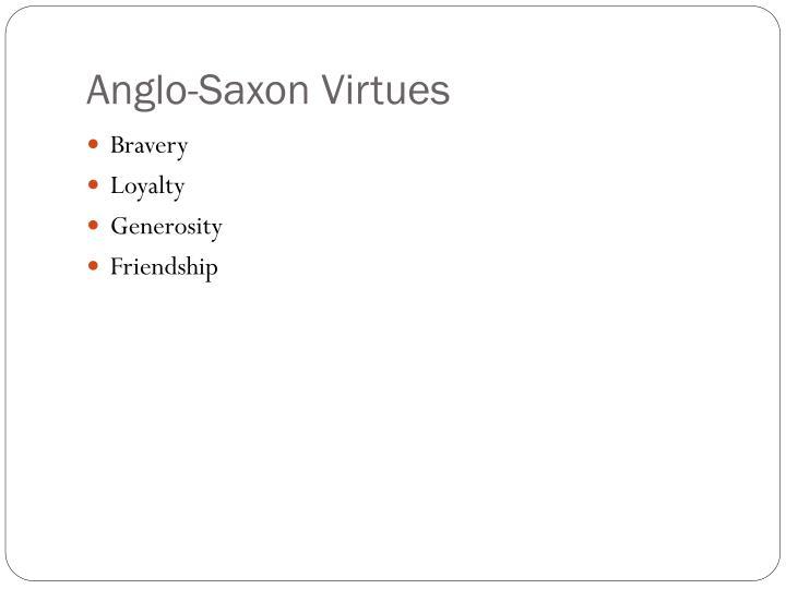 Anglo-Saxon Virtues