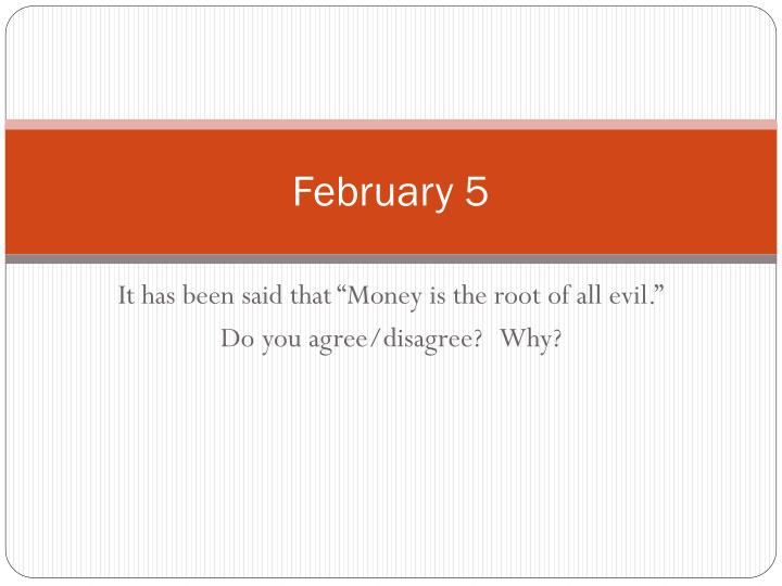 February 5