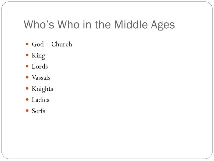 Who's Who in the Middle Ages