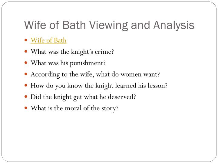 Wife of Bath Viewing and Analysis