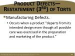 product defects restatement 3 rd of torts1