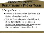 product defects restatement 3 rd of torts2