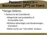 product defects restatement 3 rd of torts3