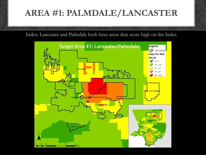 Area #1: Palmdale/Lancaster