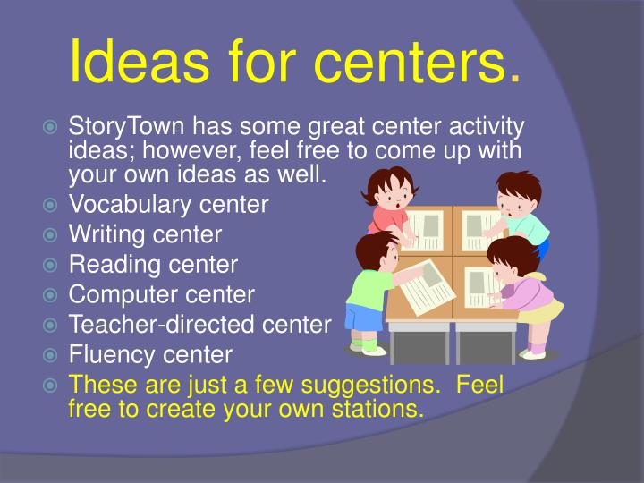 Ideas for centers