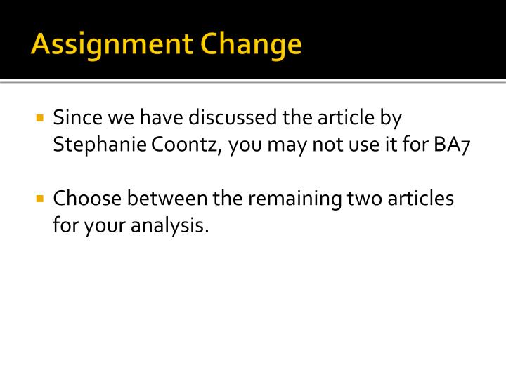 Assignment Change