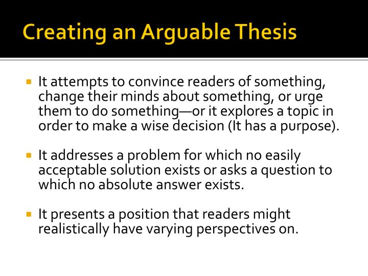Creating an Arguable Thesis
