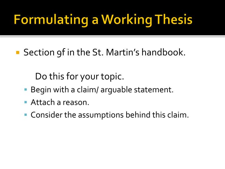 Formulating a Working Thesis