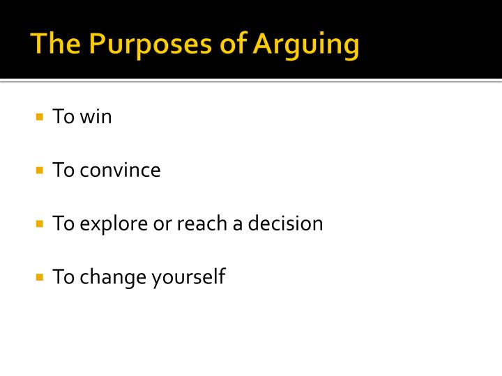 The Purposes of Arguing