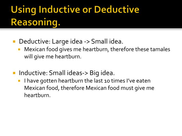 Using Inductive or Deductive Reasoning.