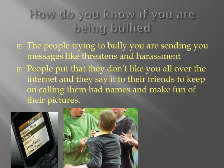 How do you know if you are being bullied
