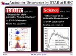 antimatter discoveries by star at rhic