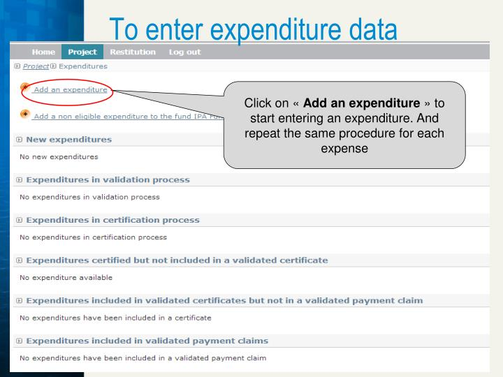 To enter expenditure