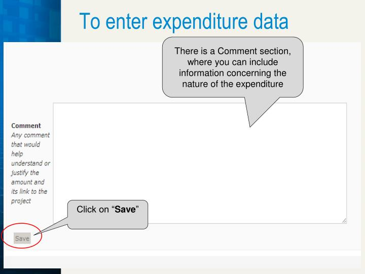 To enter expenditure data