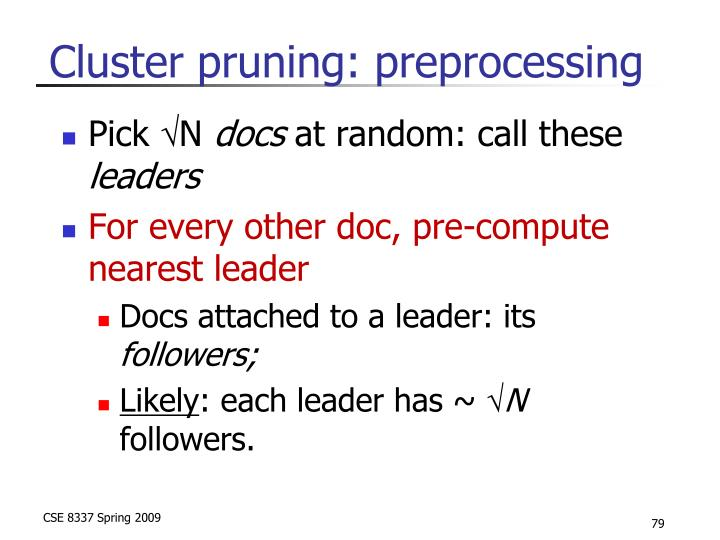 Cluster pruning: preprocessing
