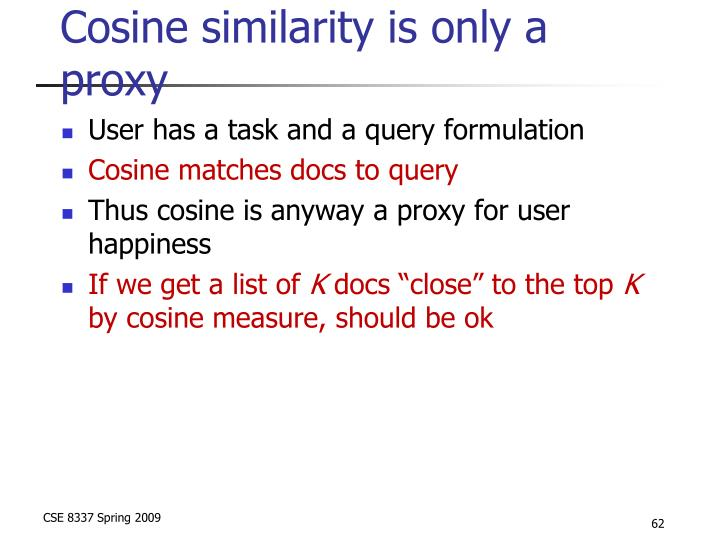 Cosine similarity is only a proxy