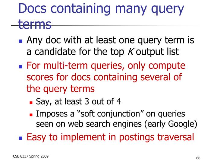 Docs containing many query terms