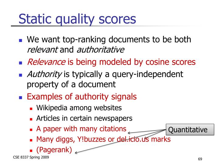 Static quality scores