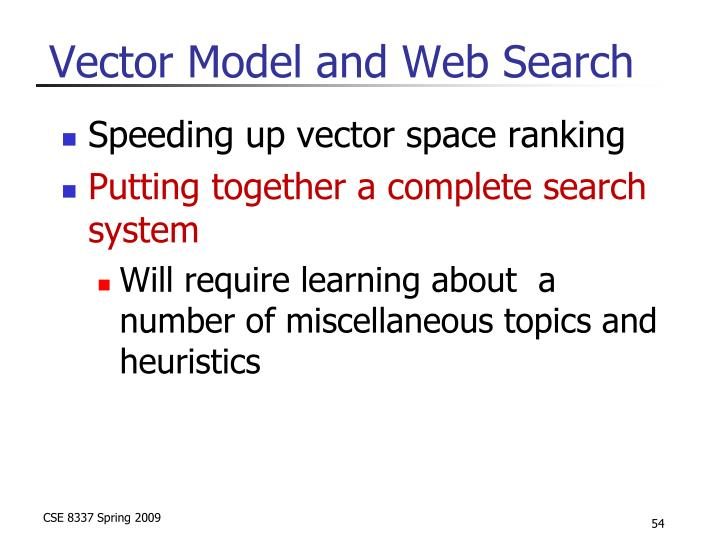 Vector Model and Web Search