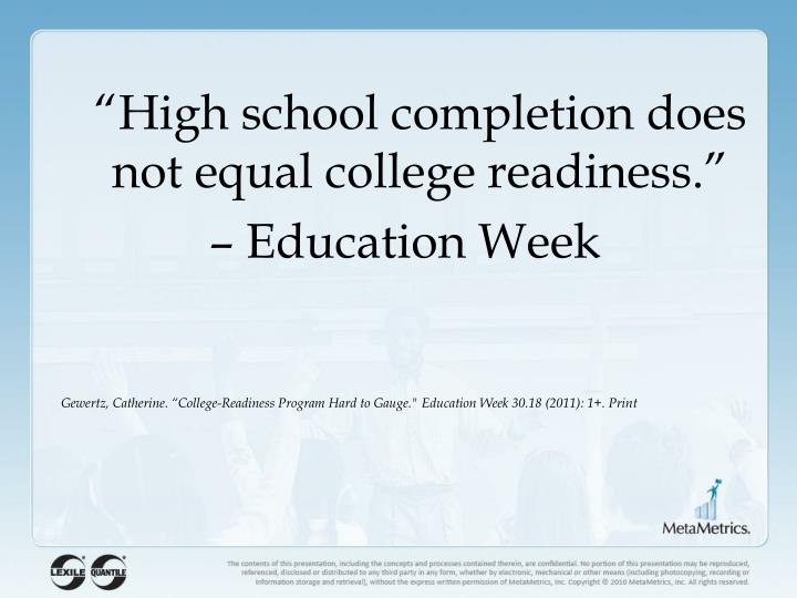 """High school completion does not"
