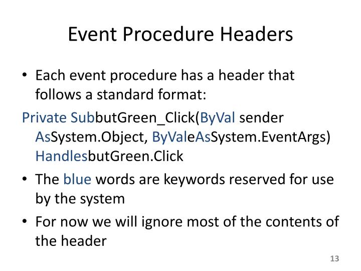 Event Procedure Headers