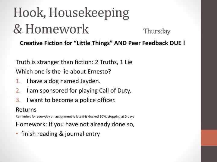 Hook, Housekeeping
