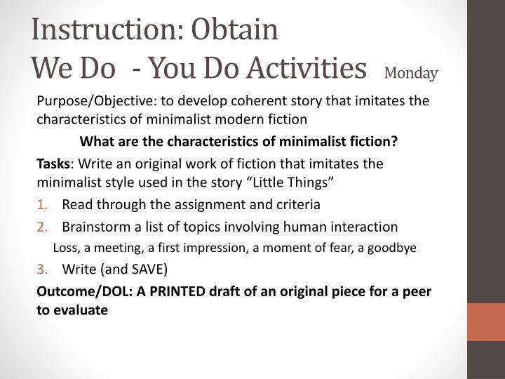 Instruction: Obtain