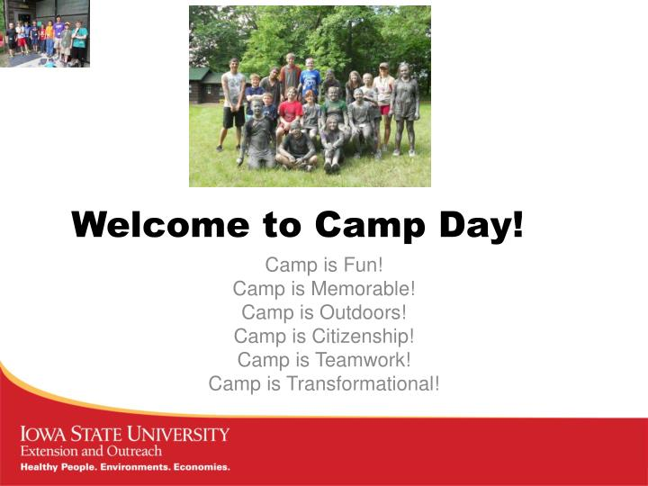 Welcome to camp day