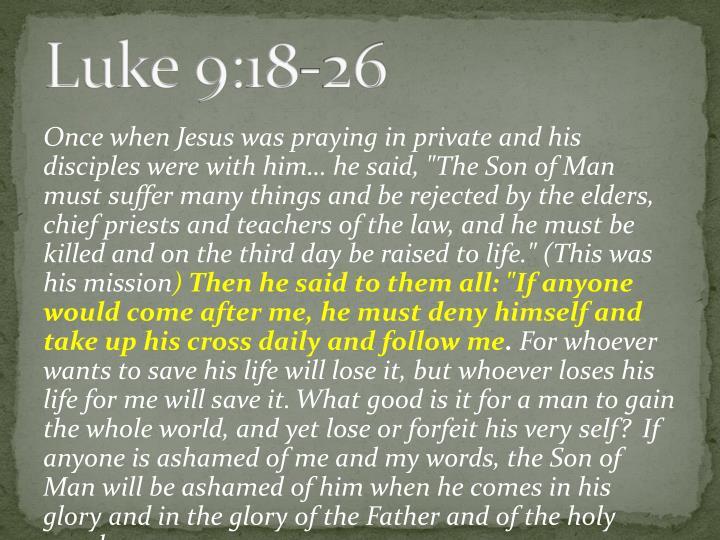 Luke 9:18-26