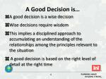 a good decision is