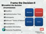 frame the decision ii