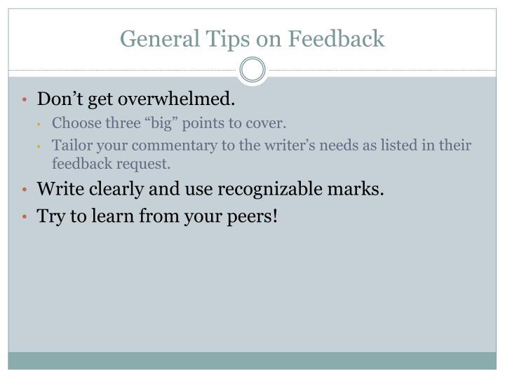 General Tips on Feedback