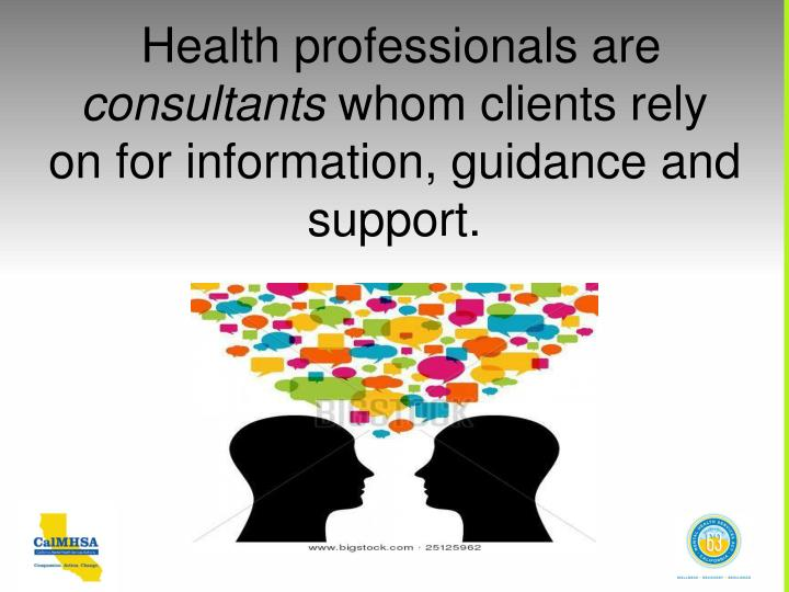Health professionals are