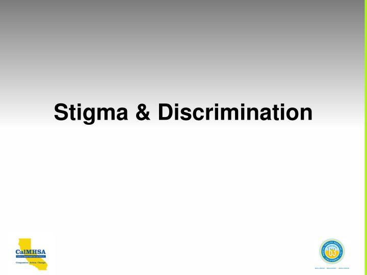Stigma & Discrimination