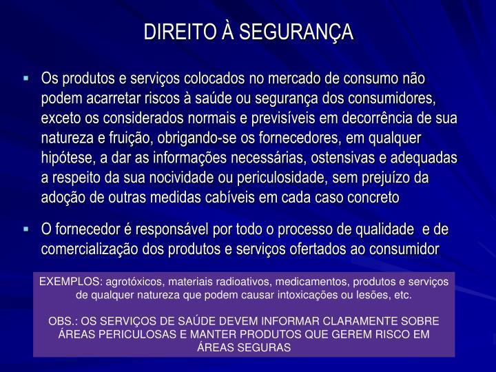 DIREITO À SEGURANÇA
