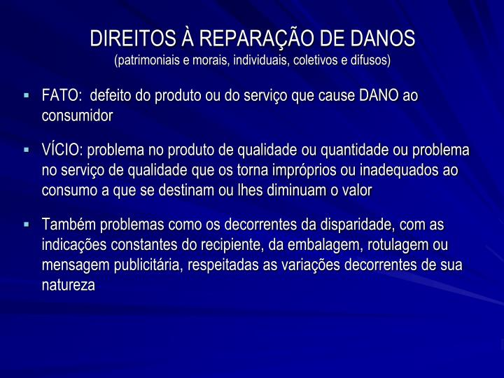 DIREITOS À REPARAÇÃO DE DANOS