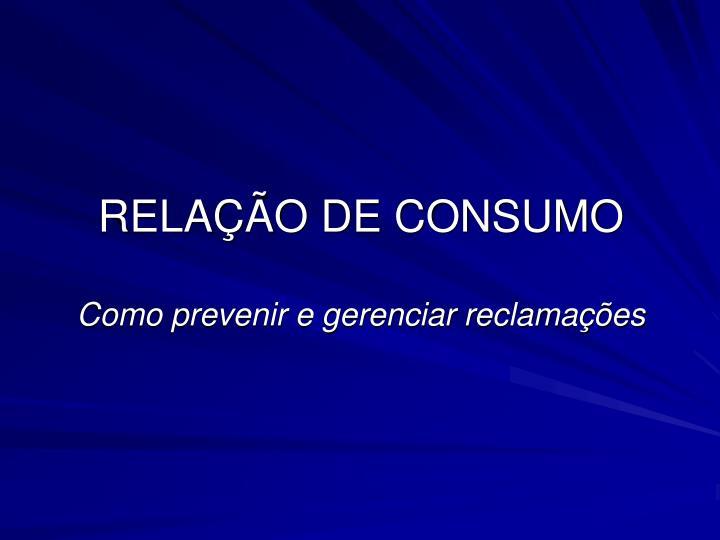 RELAÇÃO DE CONSUMO