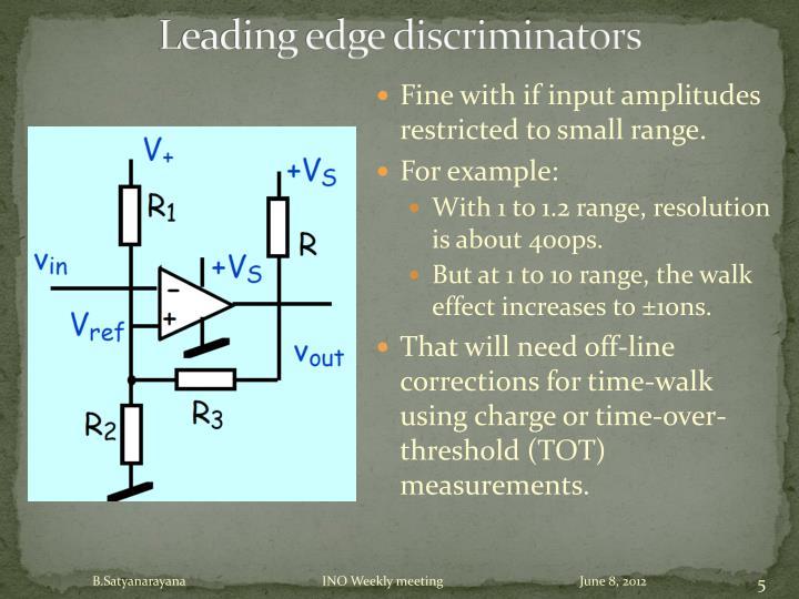 Leading edge discriminators