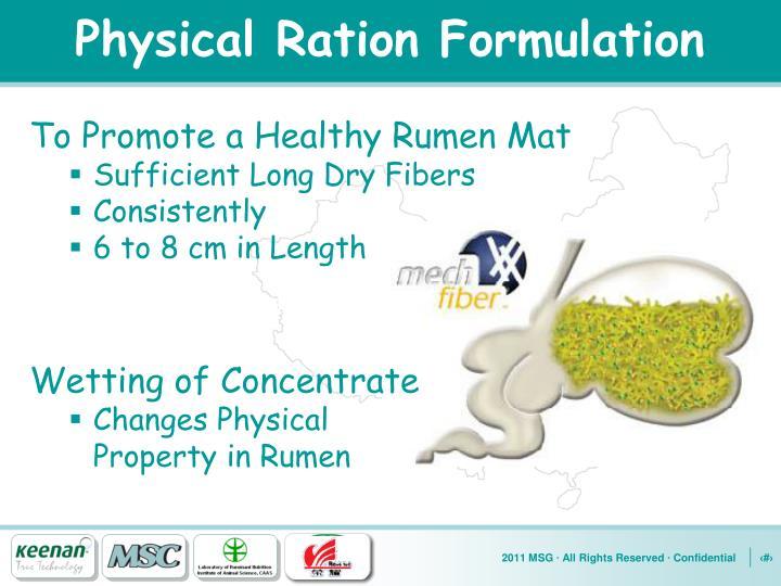 Physical Ration Formulation